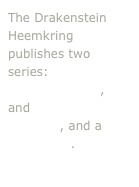 The Drakenstein Heemkring publishes two series: Bewaarders van ons erfenis, and Drakenstein Erfgrond, and a newsletter.